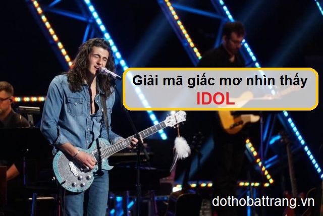 Nằm mơ thấy idol là điềm báo gì